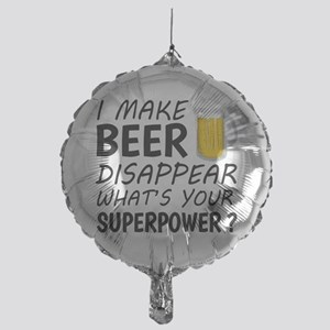 I Make Beer Disappear Mylar Balloon