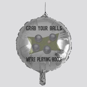 Grab Your Balls Bocce Mylar Balloon