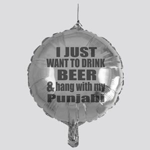 Hang With My Punjabi Mylar Balloon