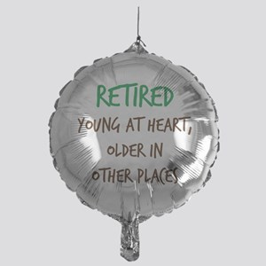 Retired, Young at Heart Balloon