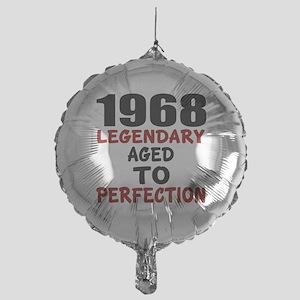1968 Legendary Aged To Perfection Mylar Balloon