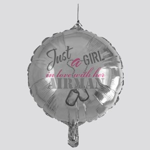 Just a girl Airman Mylar Balloon