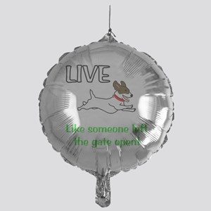Live the gates open Mylar Balloon