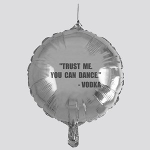 Vodka Dance Balloon