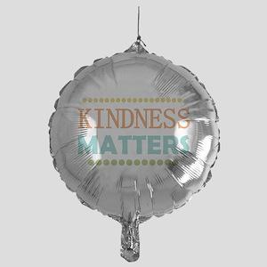 Kindness Matters Mylar Balloon
