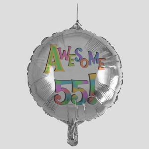 Awesome 55 Birthday Mylar Balloon