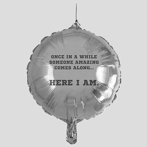 Someone Amazing Balloon
