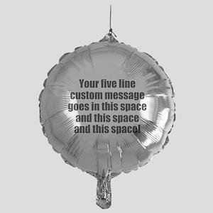 Super Mega Five Line Custom Message Balloon