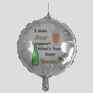 I Make Beer Disappear.. Balloon
