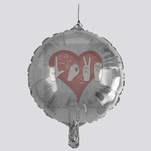 LoveASL2 Mylar Balloon