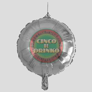 Cinco de Drinko Mylar Balloon