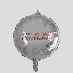 Job Dad Actuary Mylar Balloon