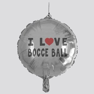I Love Bocce Ball Mylar Balloon