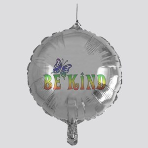 Be Kind Mylar Balloon