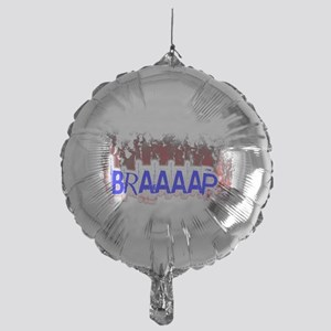 Braaaap Balloon