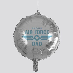 Proud Air Force Dad W Mylar Balloon