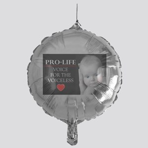 Pro-Life Voice for the Voiceless Mylar Balloon