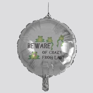 Beware of Crazy Frog Lady Mylar Balloon