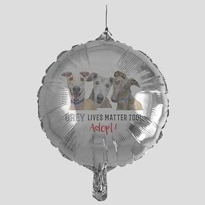 Grey Lives Matter Too ADOPT! Mylar Balloon