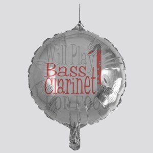 Will Play Bass Clarinet dark Mylar Balloon