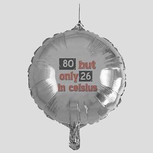80 year old designs Mylar Balloon