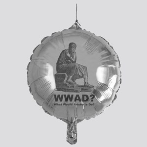 What Would Aristotle Do Mylar Balloon