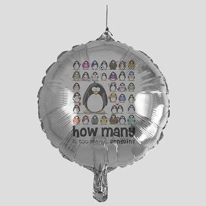how many is too many Mylar Balloon