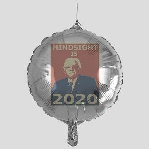 bernie sanders hindsight is 2020 Mylar Balloon