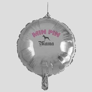 Min Pin Mama Mylar Balloon