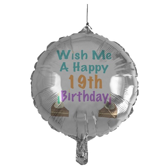 Wish Me A Happy 19th Birthday Mylar Balloon By Admin CP11989343