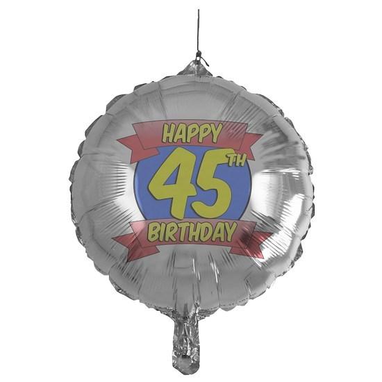 Happy 45th Birthday Balloon