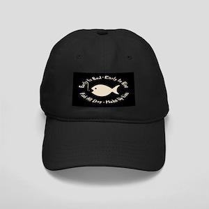 Early Fish Lies Black Cap