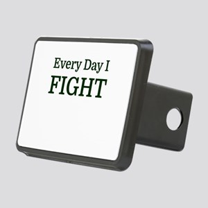 Every Day I FIGHT Rectangular Hitch Cover