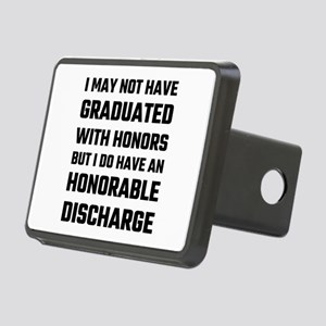 I May Not Have Graduated W Rectangular Hitch Cover