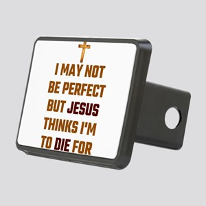 I May Not Be Perfect But J Rectangular Hitch Cover
