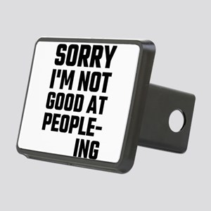 Sorry I'm Not Good At Peop Rectangular Hitch Cover