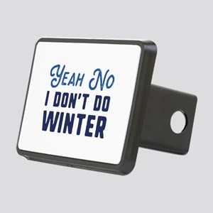 I Don't Do Winter Rectangular Hitch Cover