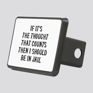 I Should Be In Jail Rectangular Hitch Cover