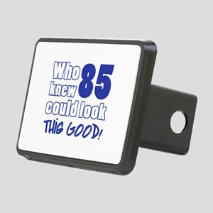 85 Years Old Looks Good Rectangular Hitch Cover