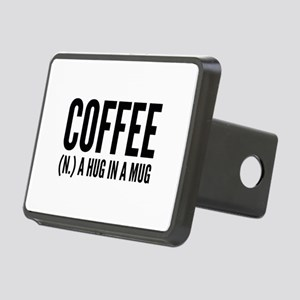 Coffee (N.) A Hug In A Mug Rectangular Hitch Cover