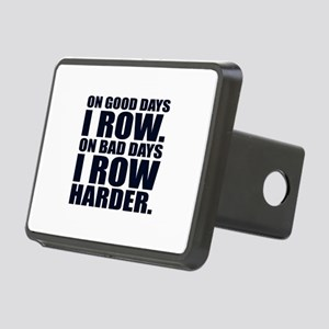 On Good Days I Row. On Bad Rectangular Hitch Cover