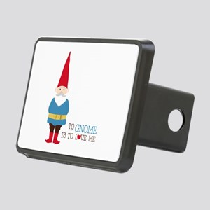 To Gnome Is To Love Me Hitch Cover