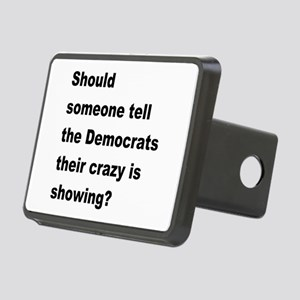 Democrat Crazy Showing Rectangular Hitch Cover