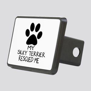 Silky terrier Rescued Me Rectangular Hitch Cover