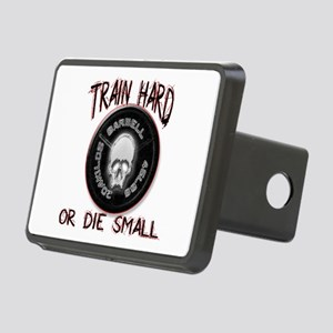 Train hard or die small png Rectangular Hitch