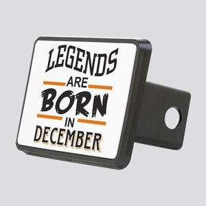 Legends are born in Decemb Rectangular Hitch Cover