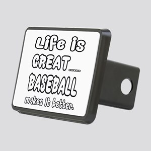 Life is Great.. Baseball M Rectangular Hitch Cover