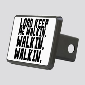 Lord keep me walkin, walki Rectangular Hitch Cover