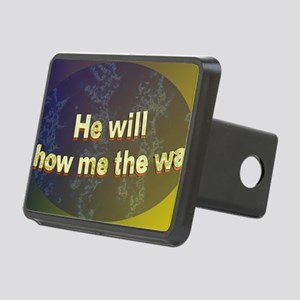 He Will Show Me the Way 3 Rectangular Hitch Cover