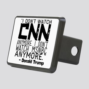 """I don't watch CNN anymore Rectangular Hitch Cover"